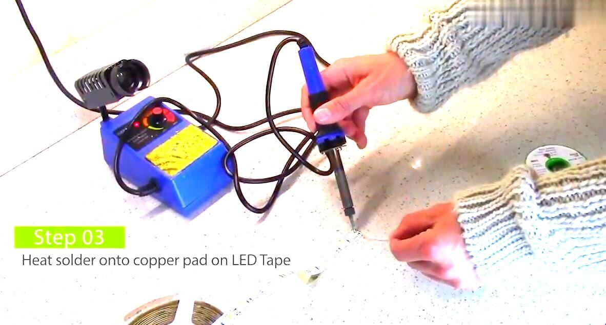 Heat solder onto copper pad on led tape
